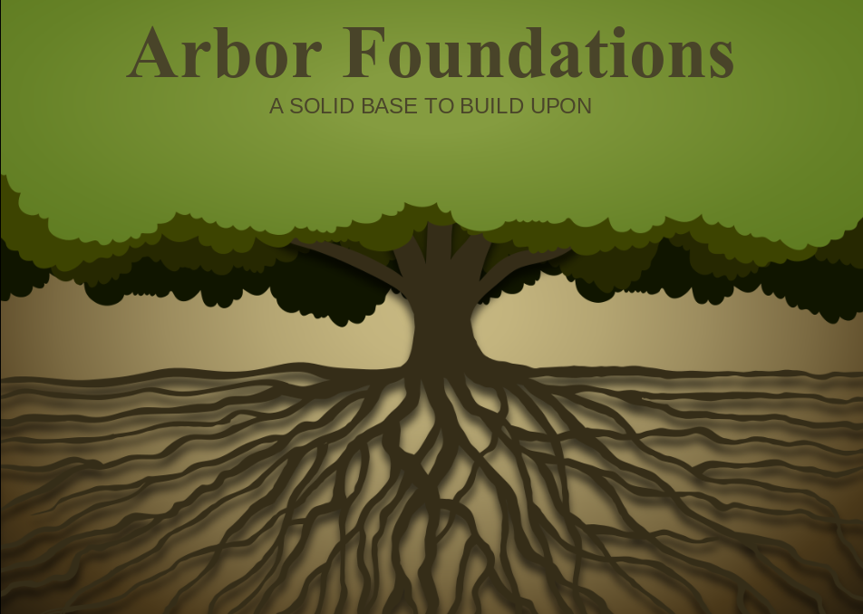 Arbor Foundations